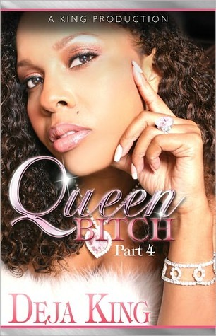Queen Bitch (Bitch Series, #4)