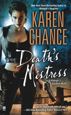 Deaths Mistress (Dorina Basarab, #2)  by  Karen Chance
