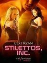 Stilettos, Inc. (Stiletto Girls, #1)