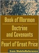 THE COMPLETE LDS SCRIPTURES | THE LDS QUADRUPLE COMBINATION The King James Bible / The Book of Mormon / The Doctrine and Covenants / The Pearl of Great Price) The Church of Jesus Christ of Latter-day Saints