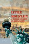 Little Mountain by Bob Sanchez