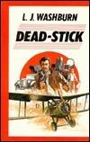 Dead-Stick (Hallam Mysteries, #3)  by  L.J. Washburn
