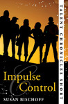 Impulse Control (Talent Chronicles, #0.5)