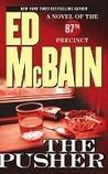 The Pusher: An 87th Precinct Novel
