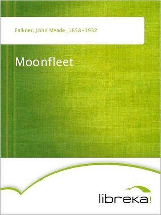 Moonfleet John Meade Falkner