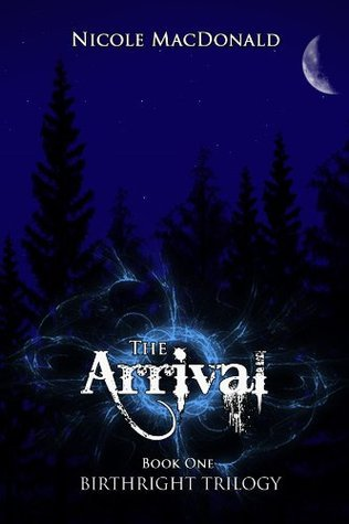 The Arrival (BirthRight Trilogy, #1)