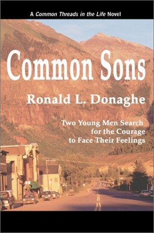 Common Sons (Common Threads in the Life, #1)  by  Ronald L. Donaghe