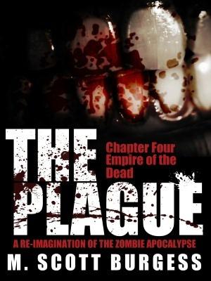 The Plague: Empire of the Dead (Episode 4) M. Scott Burgess