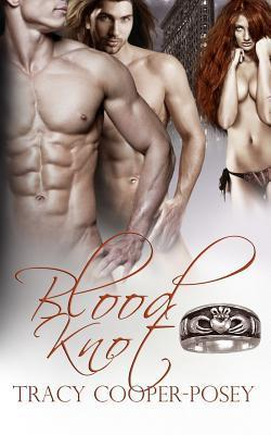 Blood Knot (Blood Stone, #1) by Tracy Cooper-Posey