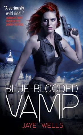 Book Review: Jaye Wells' Blue-Blooded Vamp