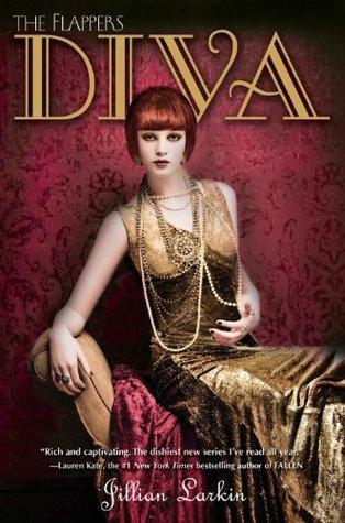 Diva (Flappers, #3) Jillian Larkin