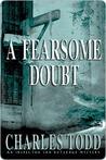 A Fearsome Doubt (Inspector Ian Rutledge, #6)