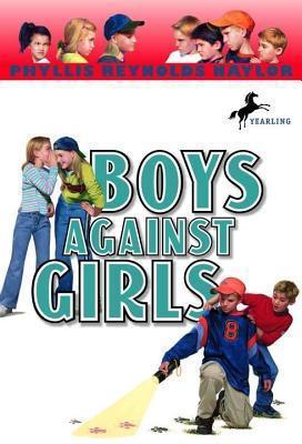 Boys Against Girls  by  Phyllis Reynolds Naylor
