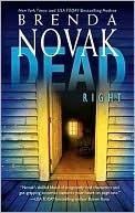 Dead Right (Stillwater Trilogy, #3)  by  Brenda Novak