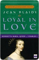 Loyal in Love (Queens of England, #1)  by  Jean Plaidy