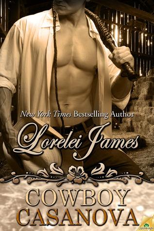 Book Review: Lorelei James' Casanova Cowboy