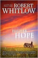 Higher Hope (Tides of Truth, #2)  by  Robert Whitlow