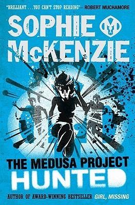 Hunted (Medusa Project, #4) Sophie McKenzie