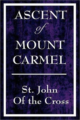The Ascent Of Mount Carmel John of the Cross