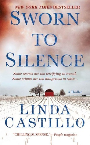Sworn to Silence (Kate Burkerholder #1) by Linda Castillo | #bookreview #mystery #amishfiction #adultfiction #smalltown