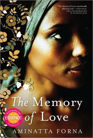 The Memory of Love Aminatta Forna
