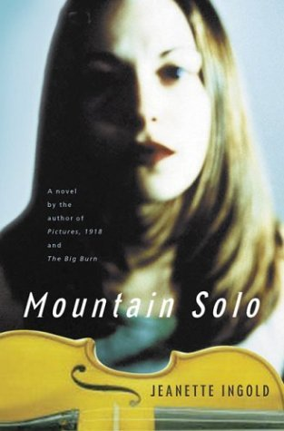 Mountain Solo  by  Jeanette Ingold