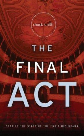 The Final Act Chuck Smith