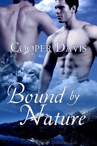 Bound By Nature (Forces of Nature, #1) Cooper Davis