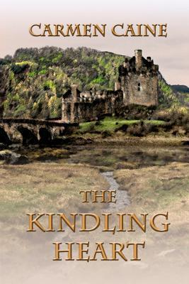 The Kindling Heart (The Highland Heather and Hearts Scottish Romance Series, #1)