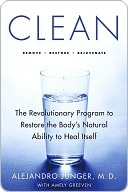 Clean: The Revolutionary Program to Restore the Bodys Natural Ability to Heal Itself