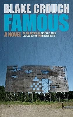 Famous: A Novel