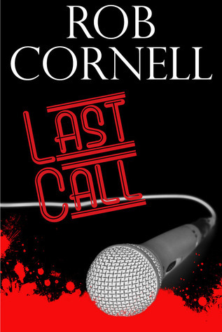 Last Call by Rob Cornell