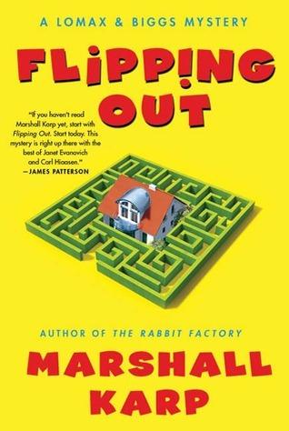 Flipping Out (Lomax & Biggs, #3) Marshall Karp
