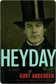 Heyday  by  Kurt Andersen