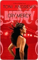 Cry Mercy (Mercy Hollings, #3) Toni Andrews