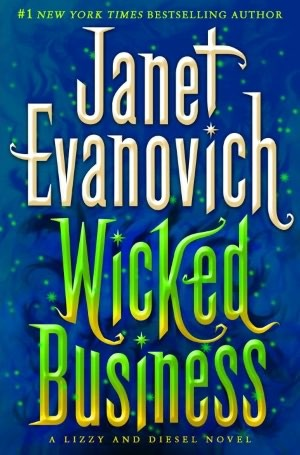 Book Review: Janet Evanovich's Wicked Business