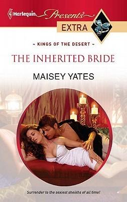 The Inherited Bride Maisey Yates
