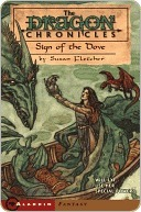 Sign of the Dove (Dragon Chronicles, #3) Susan Fletcher