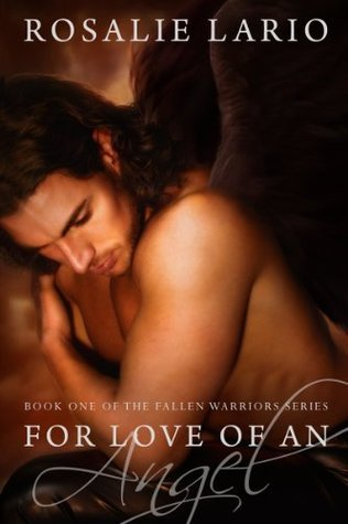 For Love of an Angel (The Fallen Warriors #1)