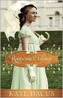 Ransomes Honor (The Ransome Trilogy, #1) Kaye Dacus