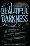 Beautiful Darkness by Kami Garcia
