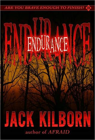 Endurance (Afraid, #3)  by  Jack Kilborn