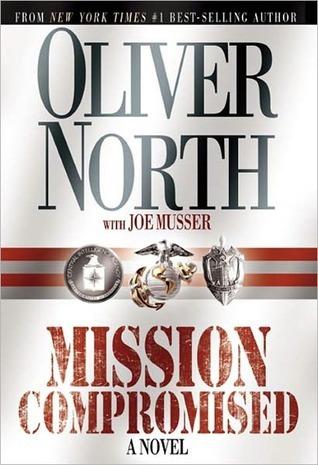Mission Compromised Oliver North