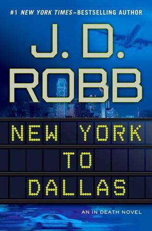 Book Review: J.D. Robb's New York to Dallas