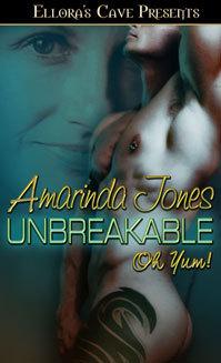 Unbreakable  by  Amarinda Jones
