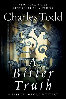 A Bitter Truth (Bess Crawford, #3)  by  Charles Todd