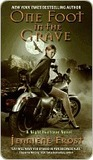 One Foot in the Grave (Night Huntress, # 2)