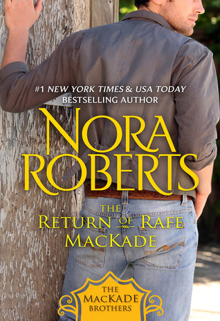 The Return of Rafe MacKade (The MacKade Brothers, #1)