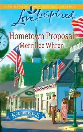 Hometown Proposal (Steeple Hill Love Inspired Merrillee Whren