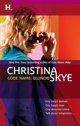 Code Name: Blondie (SEAL and Code Name, #8) Christina Skye